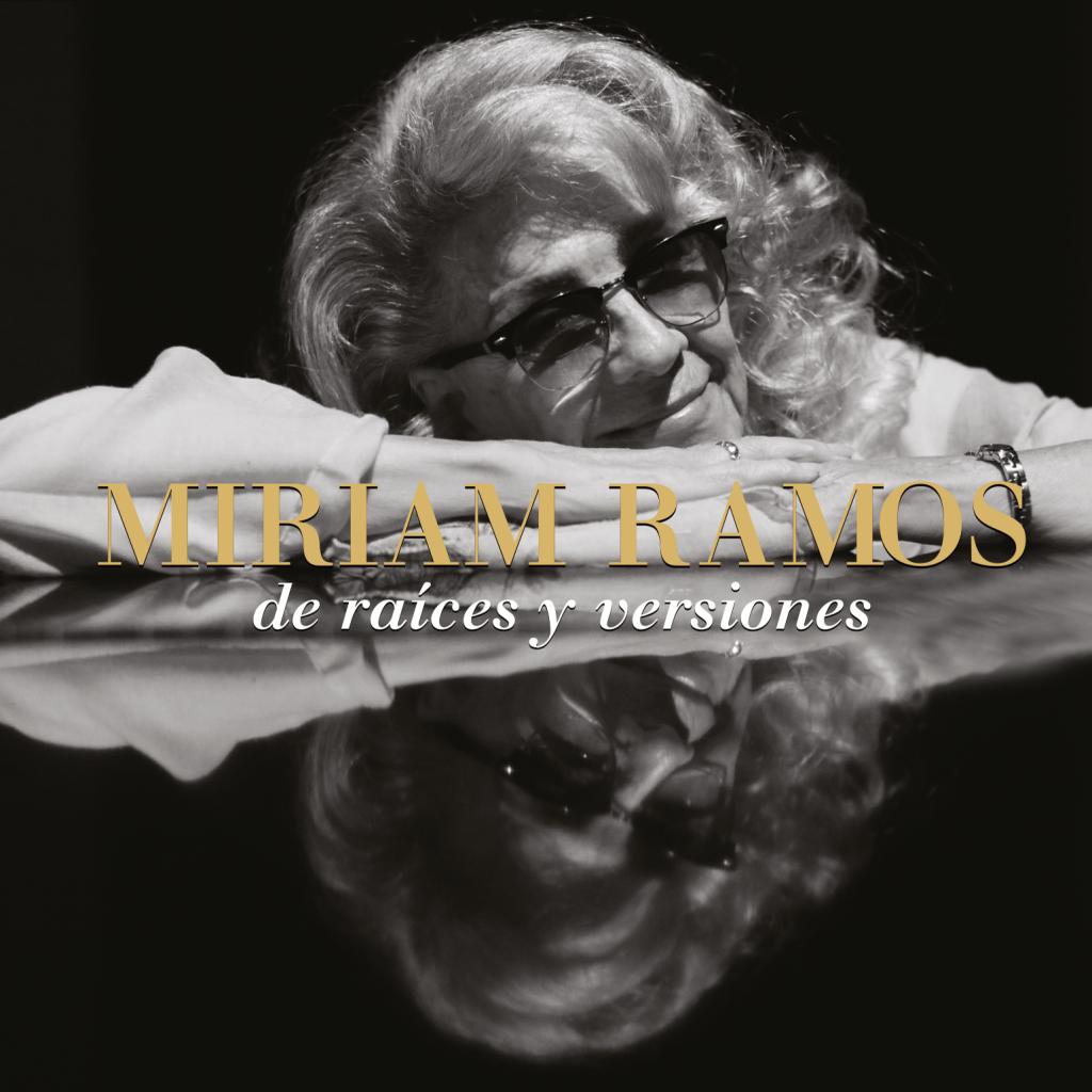Miriam Ramos. De raíces y versiones