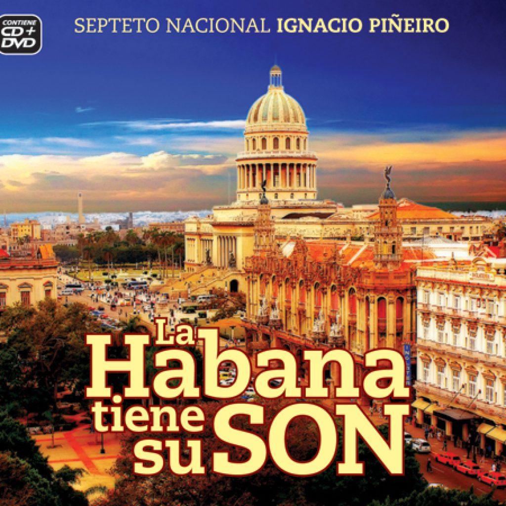 LA HABANA TIENE SU SON - SEPTETO NACIONAL IGNACIO PIÑEIRO